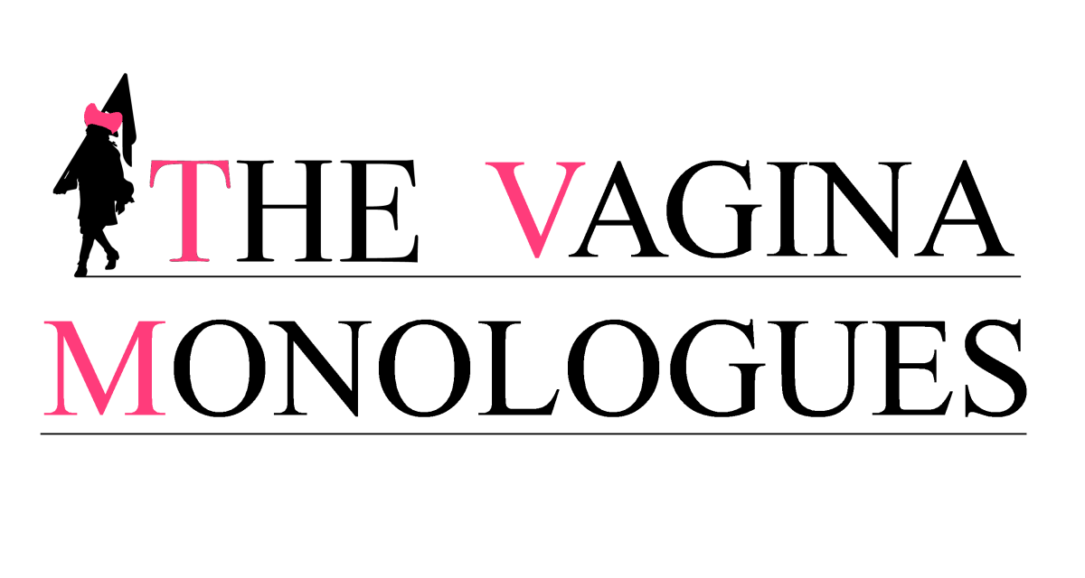 It's That Time of the Year Again: your guide to The Vagina Monologues